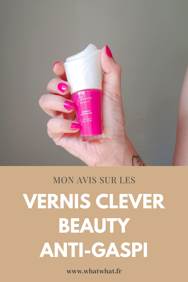 avis-vernis-anti-gaspi-clever-beauty-pinterest