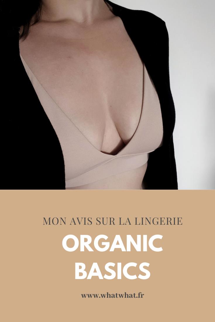 Mon avis sur la lingerie Organic Basics - what what