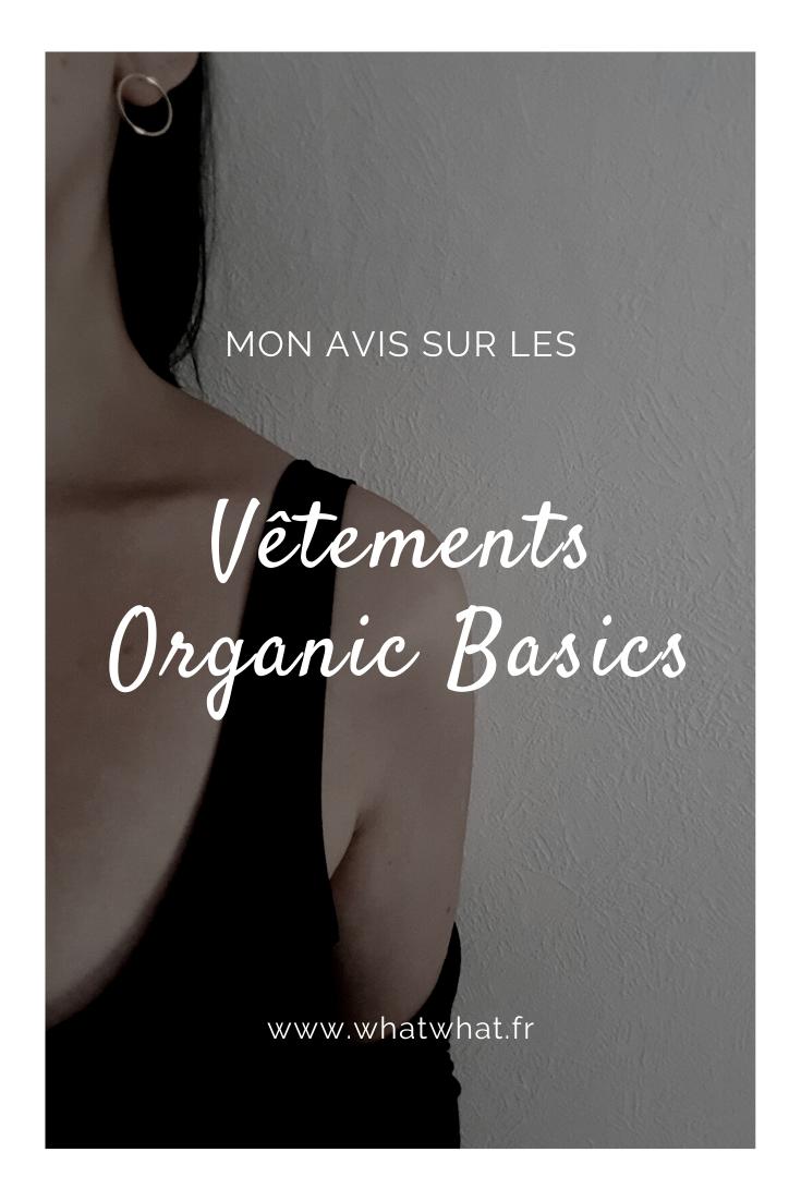 Mon avis sur les vêtements Organic Basics
