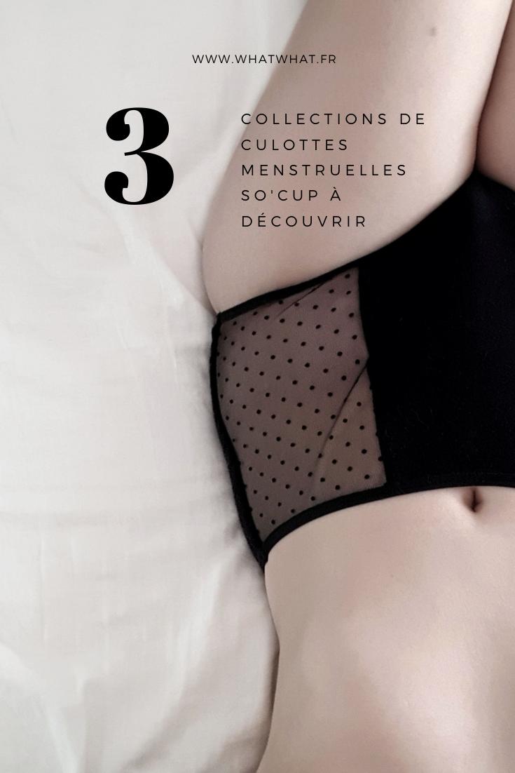 Mon avis sur les 3 gammes de culottes menstruelles So'Cup