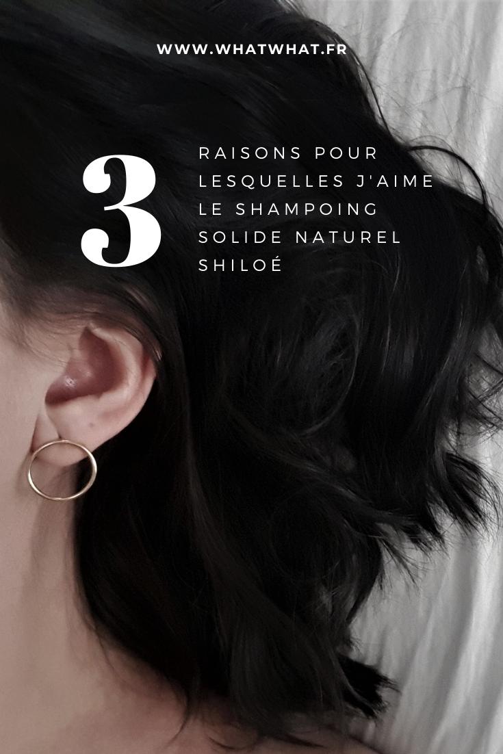 3 avantages du shampoing solide et naturel Shiloé
