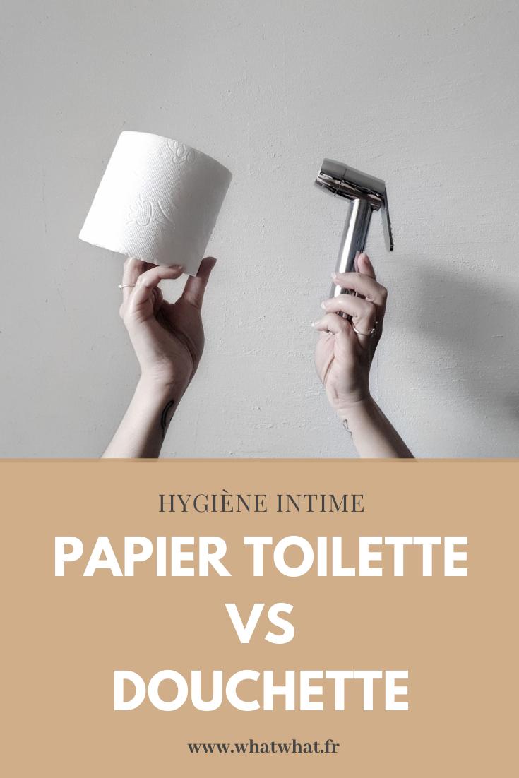 Douchette WC vs Papier toilette