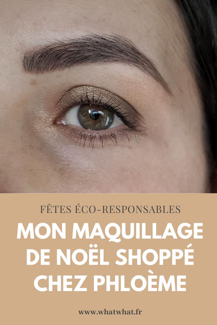 Maquillage de Noël avec des cosmétiques naturels shoppés chez Phloème