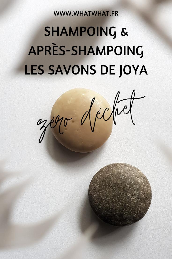 Mon avis sur le shampoing et l'après shampoing Les Savons de Joya zéro déchet
