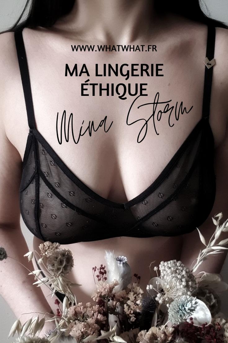 Ma lingerie éthique Mina Storm