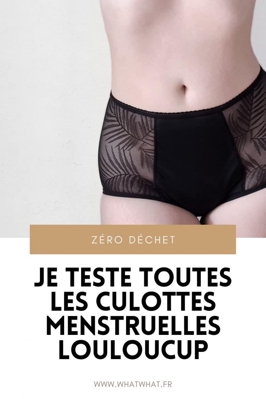 Je teste les culottes menstruelles Louloucup